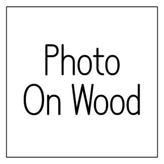 Photographs on Wood